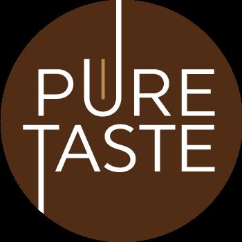 Pure taste